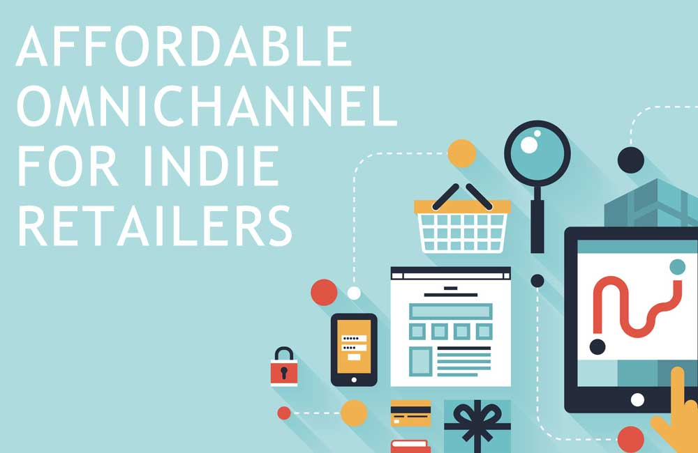Affordable Omnichannel For Independent Retailers